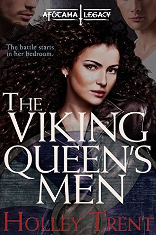 The Viking Queen's Men by Holley Trent