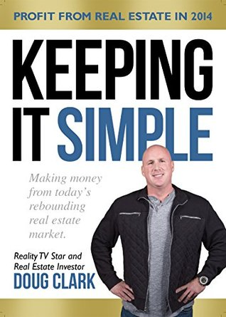 Keeping It Simple: Making money from today's rebounding real estate market