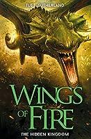 The Hidden Kingdom (Wings of Fire, #3)