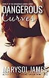 Dangerous Curves by Marysol James