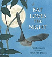 Bat Loves the Night (Read and Wonder)