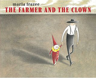 The Farmer and the Clown (Ala Notable Children's Books. Younger Readers