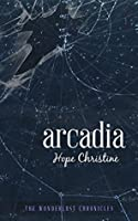 Arcadia: The Wonderlust Chronicles