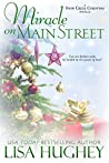 Miracle on Main Street: A Snow Creek Christmas Novella