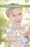 Honeysuckle Bride (The Business of Weddings)