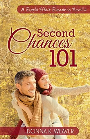 Second Chances 101 (Ripple Effect Romance #5)