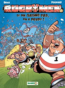 Si on gagne pas, on a perdu ! (Les Rugbymen, #2)