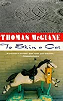To Skin a Cat (Vintage Contemporaries)