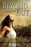 Beyond Fate (Fate of the Gods Book 3)