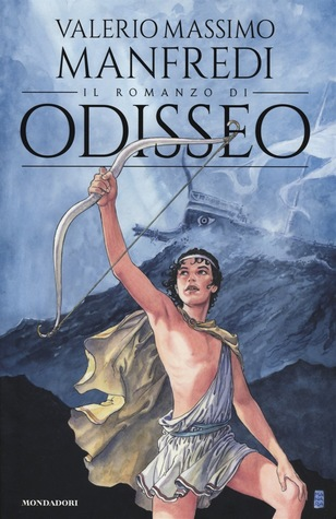 Il romanzo di Odisseo by Valerio Massimo Manfredi