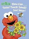 Elmo Can... Taste...