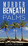 Murder Beneath the Palms