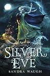 Silver Eve (Guardians of Tarnec, #2)