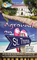 Aground on St. Thomas (Mystery in the Islands)