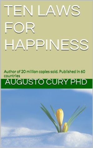 Ten Laws for Happiness