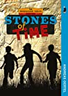 Stones of Time: The Shenanigans Series, Book Two
