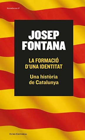La formació d'una identitat: Una història de Catalunya