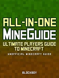 ALL-IN-ONE Handbook Set for Minecraft: Ultimate Players Guide to Minecraft (Unofficial Minecraft Guide) (MineGuides)
