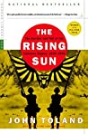 The Rising Sun: The Decline and Fall of the Japanese Empire, 1936-1945