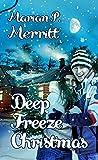 Deep Freeze Christmas (Christmas Holiday Extravaganza)