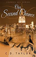 Our Second Chance (The Chances Are Series Book 1)