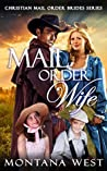 Mail Order Wife (Christian Mail Order Brides, #1)