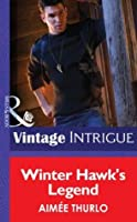 Winter Hawk's Legend (Copper Canyon, #1)