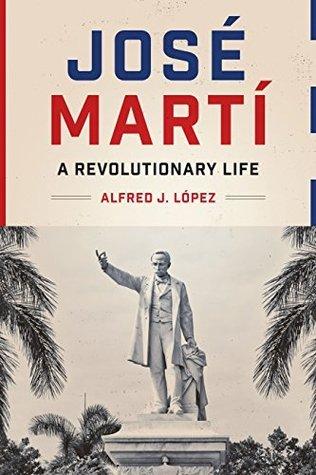 José Martì- A Revolutionary
