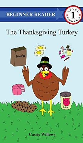 The Thanksgiving Turkey: Children's Books (Beginner Reader - Level 1)