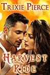 Harvest Ride (Holiday Ride Trilogy Book 1)