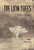 The Lion Trees: Part Two: Awakening (Volume 2)
