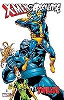 X-Men vs. Apocalypse, Volume 1: The Twelve