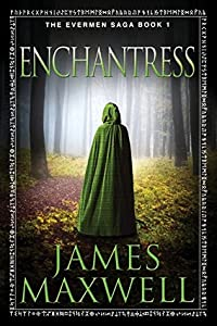 Enchantress (Evermen Saga, #1)