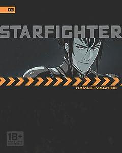 Starfighter Chapter 3 (Starfighter, #3)