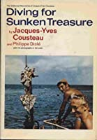 Diving for Sunken Treasure (The Underseas Discoveries of Jacques-Yves Cousteau)