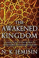 The Awakened Kingdom  (The Inheritance Trilogy, #3.5)