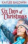 Six Days of Christmas