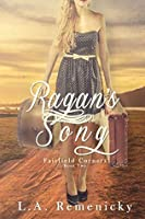 Ragan's Song (Fairfield Corners #2)