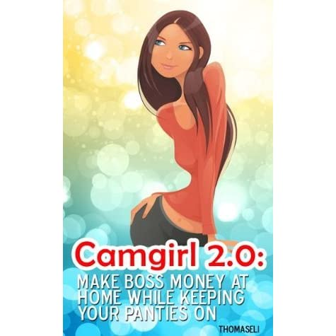 How to make money as a camgirl