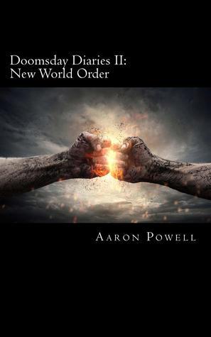 Doomsday Diaries II: New World Order