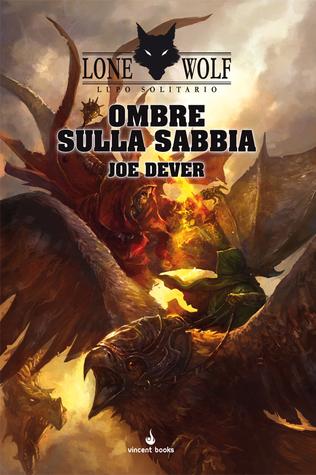 Vol Lupo Solitario Gamebook: Lone Wolf 5: Ombre sulla Sabbia Italiano