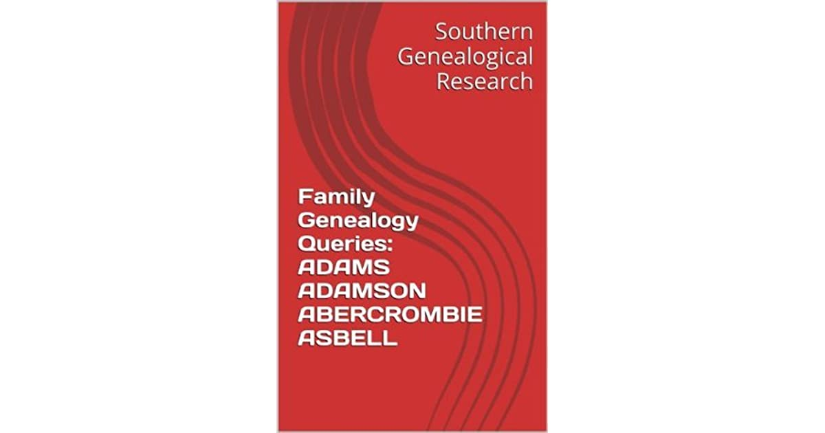 Family Genealogy Queries: ANDREWS ANDREW ANDRESS ANSLEY (Southern Genealogical Research)