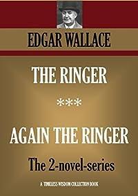 The Ringer & Again the Ringer