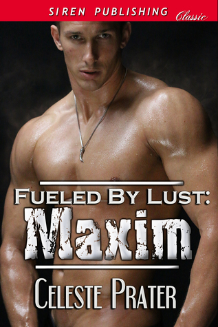 Maxim by Celeste Prater