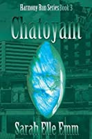 Chatoyant (Harmony Run Book 3)