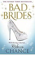 Bad Brides (Rebecca Chance Book 7)