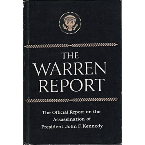 the questions on the warren commission report and the assassination of the american president kenned