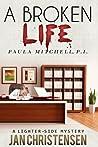 A Broken Life (Paula Mitchell, P. I., #2)