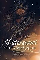 Bittersweet (Love Edy Book Two)