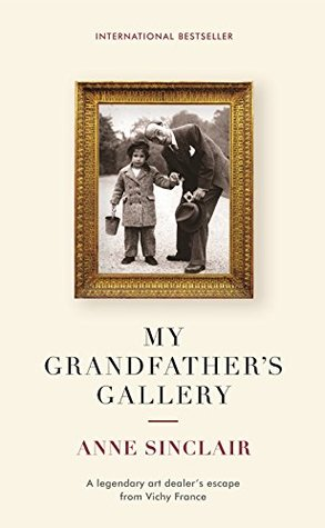 My Grandfather's Gallery: A legendary art dealer's escape from Vichy France